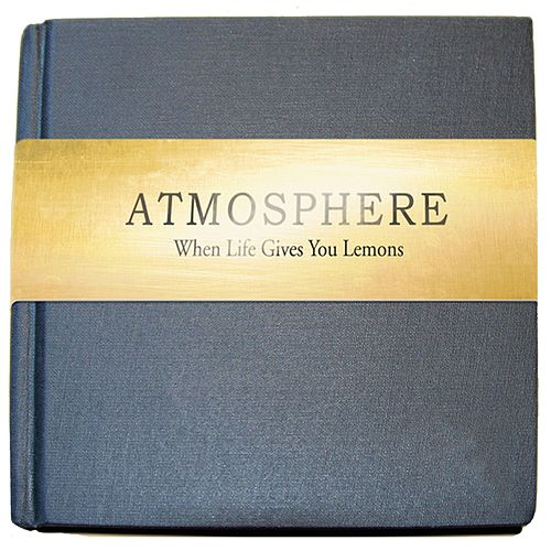 When Life Gives You Lemons, You Paint That Sh*t Gold - Standard von Atmosphere