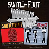 Double Take: New Way To Be Human/Learning To Breathe von Switchfoot