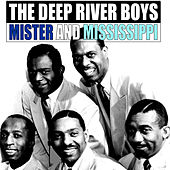 Mister and Mississippi by Deep River Boys