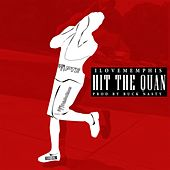Hit the Quan by iLoveMemphis