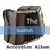 The Scottish Accordion Album by B