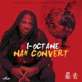 Nah Convert - Single by I-Octane