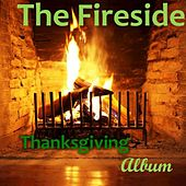 The Fireside Thanksgiving Album by Various Artists