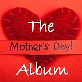 The Mothers Day Album by Various Artists