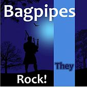 Bagpipes: They Rock! by Various Artists