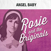 Angel Baby by Rosie & the Originals