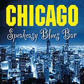 Chicago Speakeasy Blues Bar von Various Artists