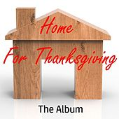 Home for Thanksgiving: The Album by Various Artists