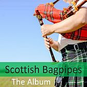 Scottish Bagpipes: The Album by Various Artists