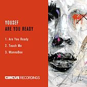 Are You Ready by Yousef