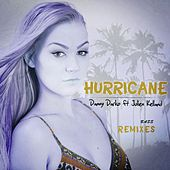 Hurricane: Bass Remixes (feat. Julien Kelland) by Danny Darko
