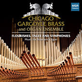 Flourishes, Tales and Symphonies: Music for Brass and Organ by Rodney Holmes
