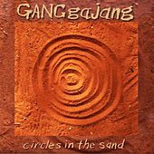 Circles in the Sand by GANGgajang