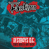 Destroys O.C. - Cab's 50th B-Day Bash! (2015) by The Faction