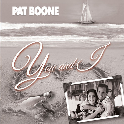 You and I by Pat Boone