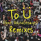 To Ü (feat. AlunaGeorge) (Remixes) by Diplo