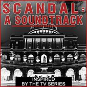 Scandal: A Soundtrack Inspired by the TV Series by Various Artists