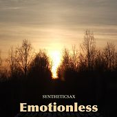 Emotionless by Syntheticsax