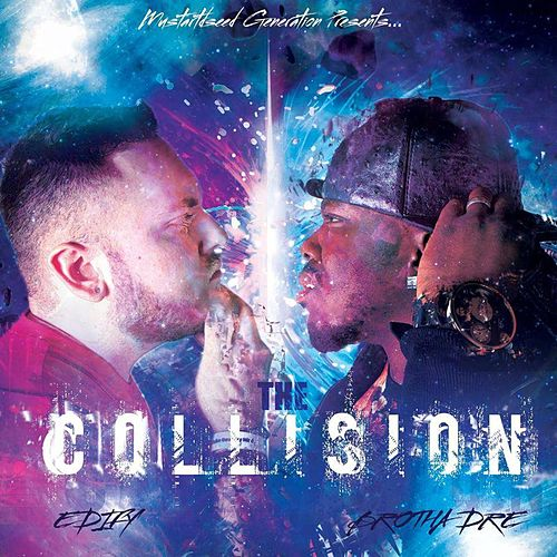 The Collision by Brotha Dre