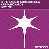 Love Me by Stonebridge