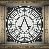 Assassin's Creed Syndicate (Original Game Soundtrack) by Austin Wintory