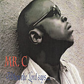 When the Lord Says by Mr C.