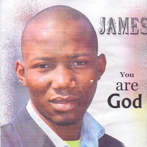 You Are God by James
