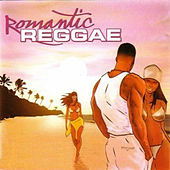 Romantic Reggae by Various Artists