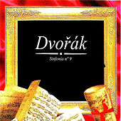 Dvořák, Sinfonía Nº 9 by Various Artists