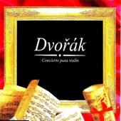 Dvořák, Concierto para violín by Josef Suk