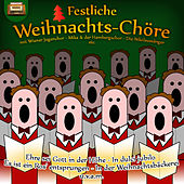 Festliche Weihnachts-Chöre by Various Artists