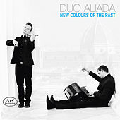 New Colours of the Past von Duo Aliada