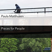 Matthusen: Pieces for People by Various Artists