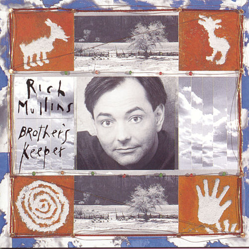 Brother's Keeper by Rich Mullins