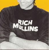 Rich Mullins by Rich Mullins