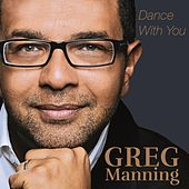 Dance With You by Greg Manning