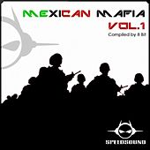 Mexican Mafia, Vol. 1 by Various Artists