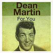 For You von Dean Martin