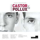 Rameau: Castor et Pollux (Live) by Various Artists