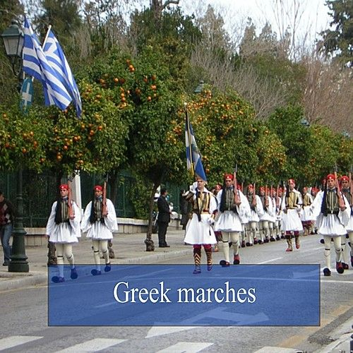 Greek Marches by Various Artists