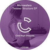 Twisted Structure EP by Microesfera