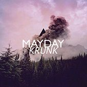 Krunk by Mayday