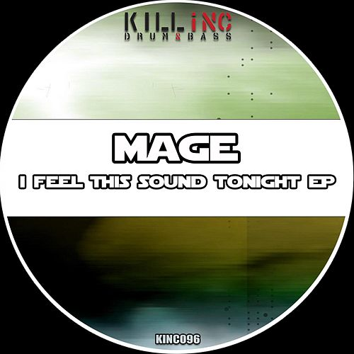 I Feel This Sound Tonight EP by Mage