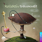 Kollektiv Traumwelt, Vol. 16 by Various Artists