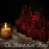 The Best of Love Songs by Various Artists