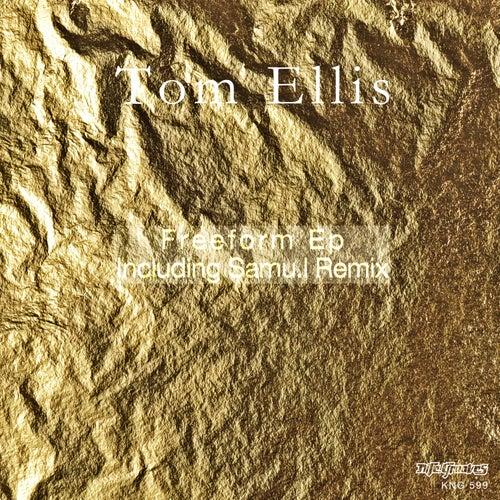 Freeform EP by Tom Ellis
