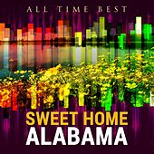 All Time Best: Sweet Home Alabama von Various Artists
