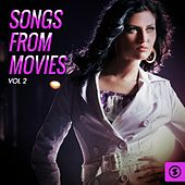 Songs from Movies, Vol. 2 by Various Artists