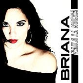 Baila La Rocha by Briana