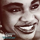 Worotan by Oumou Sangare